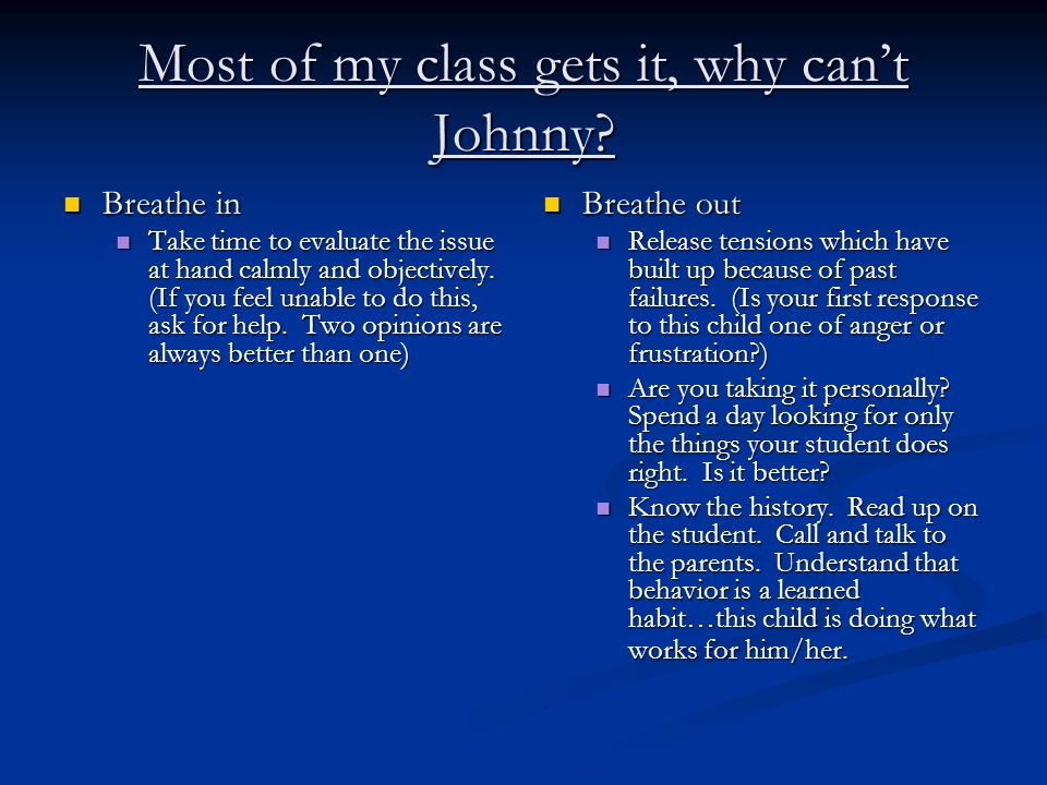 Most of my class gets it, why can't Johnny