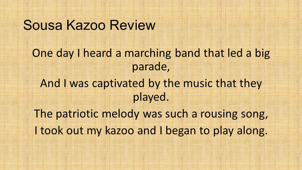 Sousa Kazoo Review