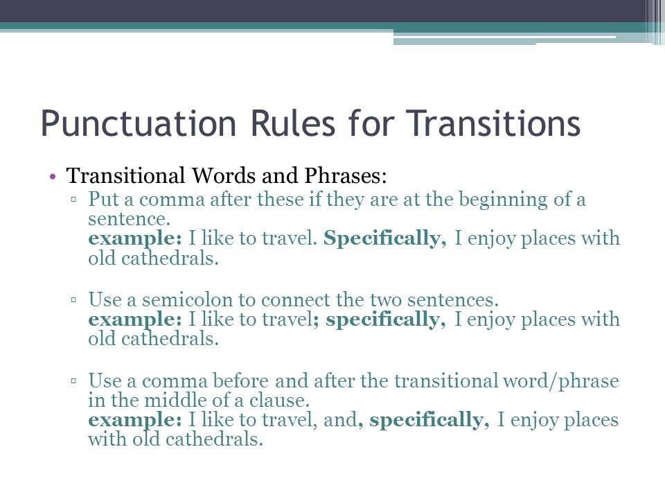 Punctuation Rules for Transitions