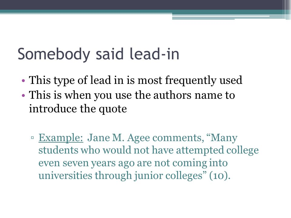 Somebody said lead-in This type of lead in is most frequently used