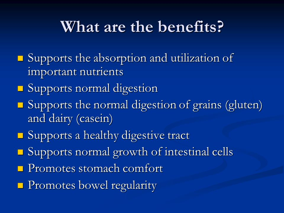 What are the benefits Supports the absorption and utilization of important nutrients. Supports normal digestion.