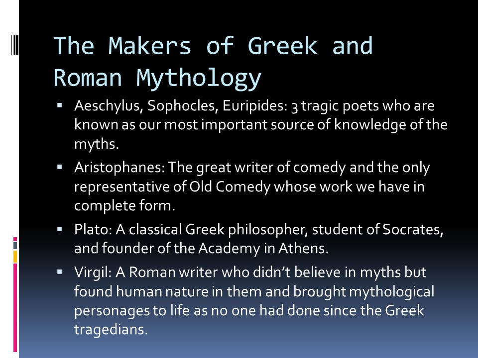 The Makers of Greek and Roman Mythology