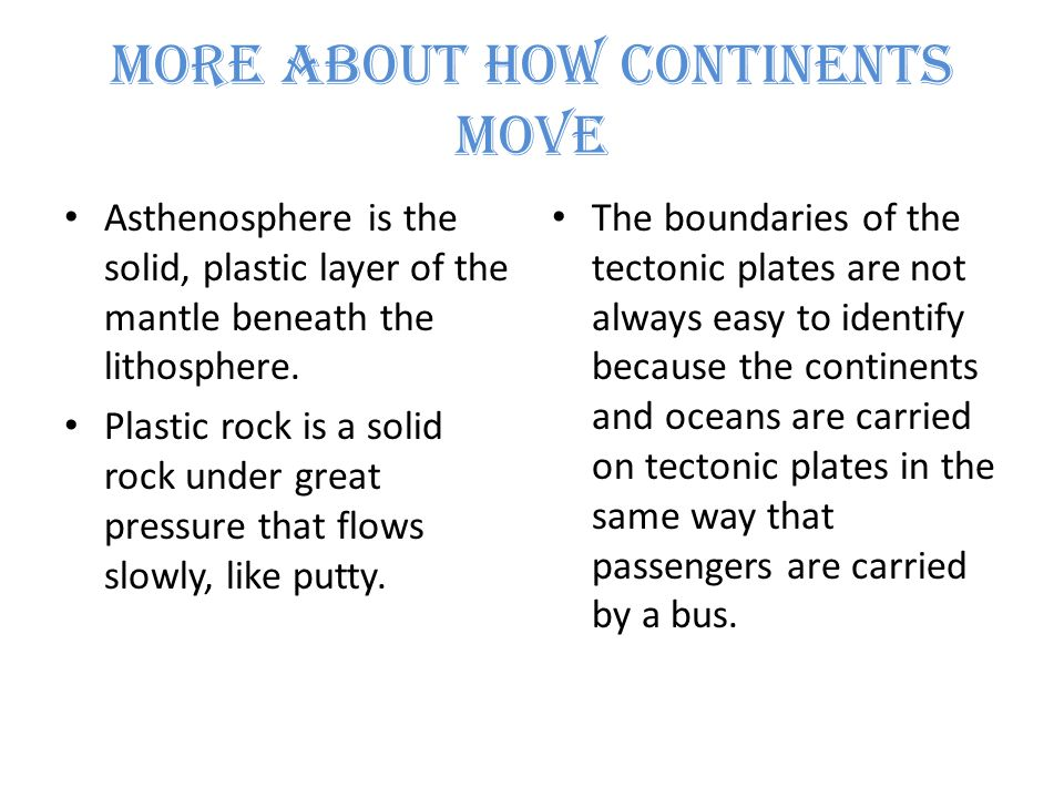 More About How Continents Move
