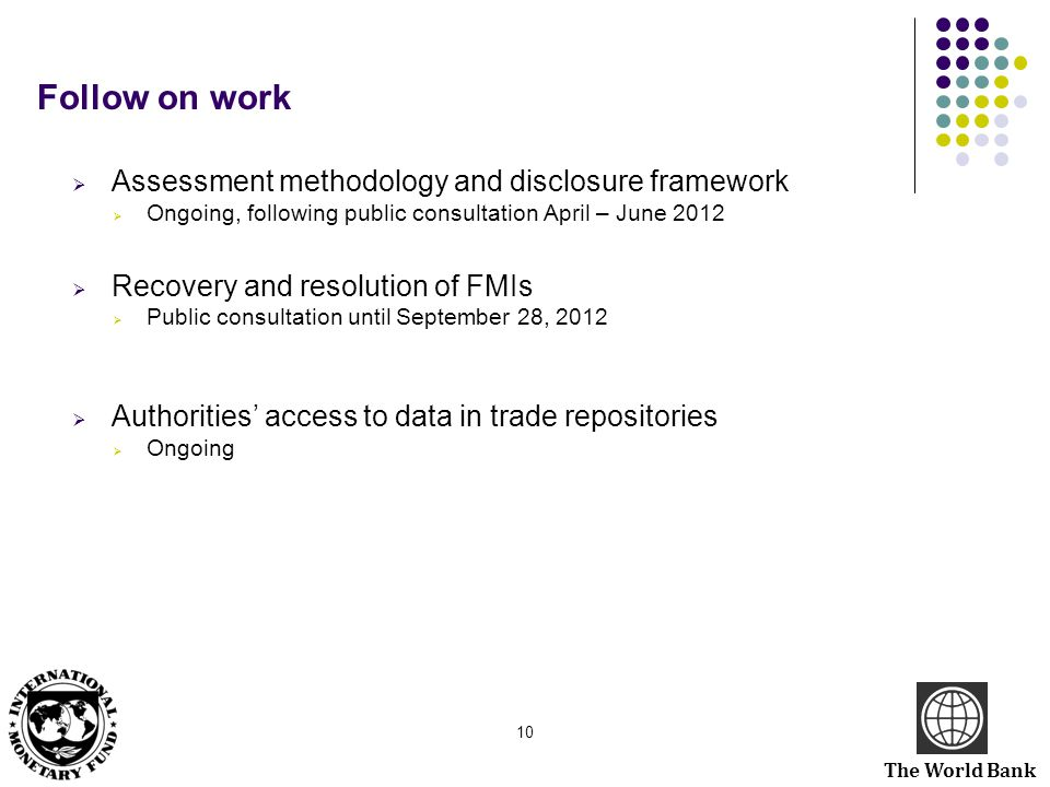 Follow on work Assessment methodology and disclosure framework