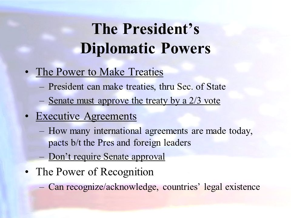 The President's Diplomatic Powers