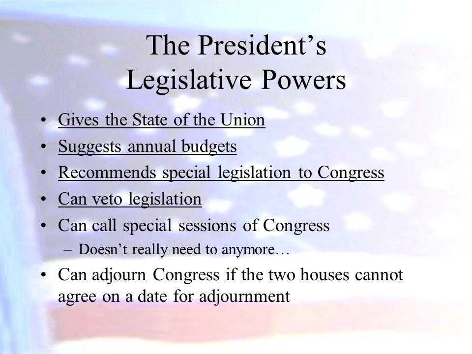 The President's Legislative Powers