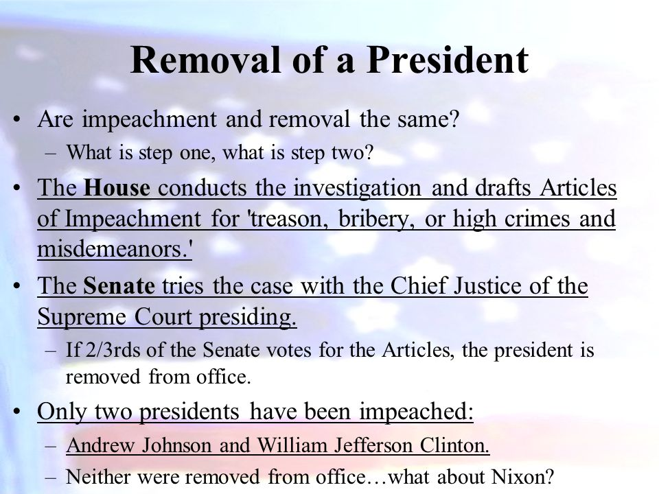 Removal of a President Are impeachment and removal the same