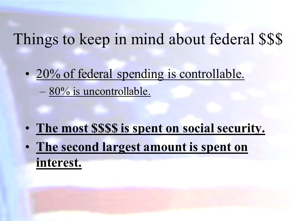 Things to keep in mind about federal $$$