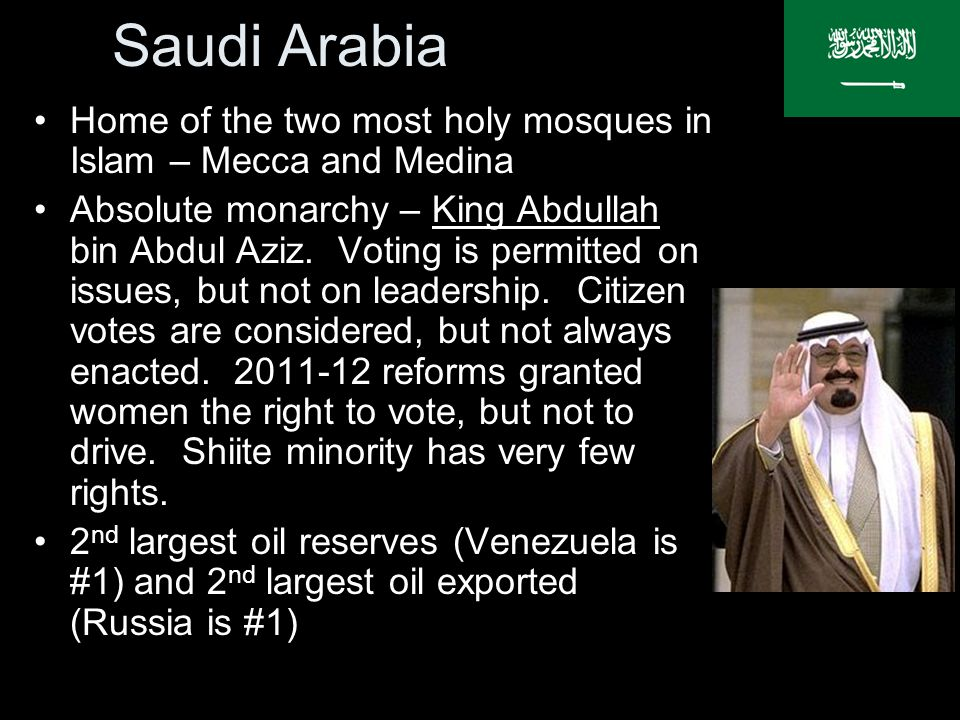 Saudi Arabia Home of the two most holy mosques in Islam – Mecca and Medina.