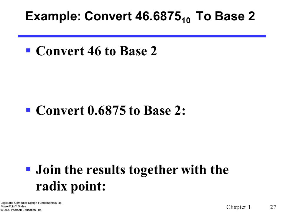 Example: Convert 46.687510 To Base 2