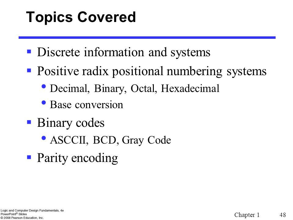 Topics Covered Discrete information and systems