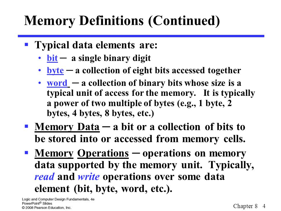 Memory Definitions (Continued)