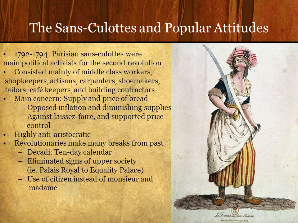 The Sans-Culottes and Popular Attitudes
