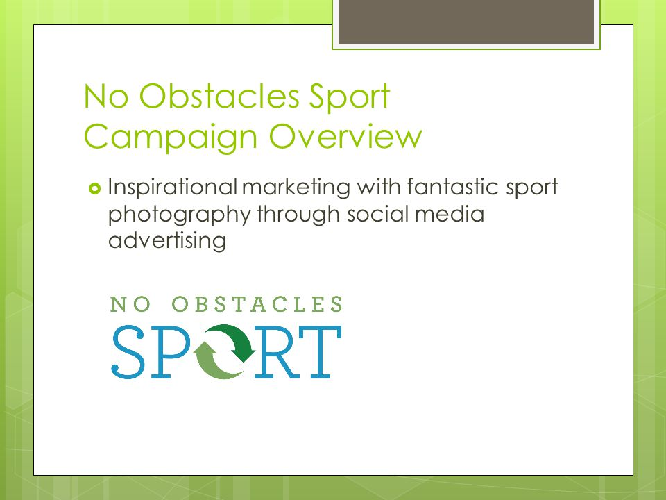 No Obstacles Sport Campaign Overview