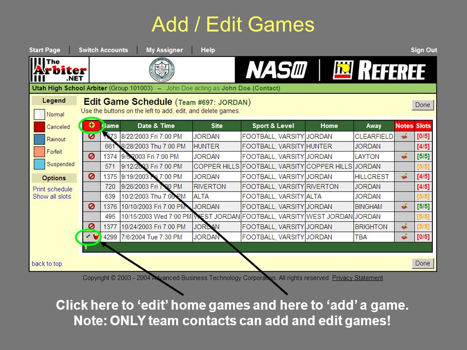 Add / Edit Games Click here to 'edit' home games and here to 'add' a game.