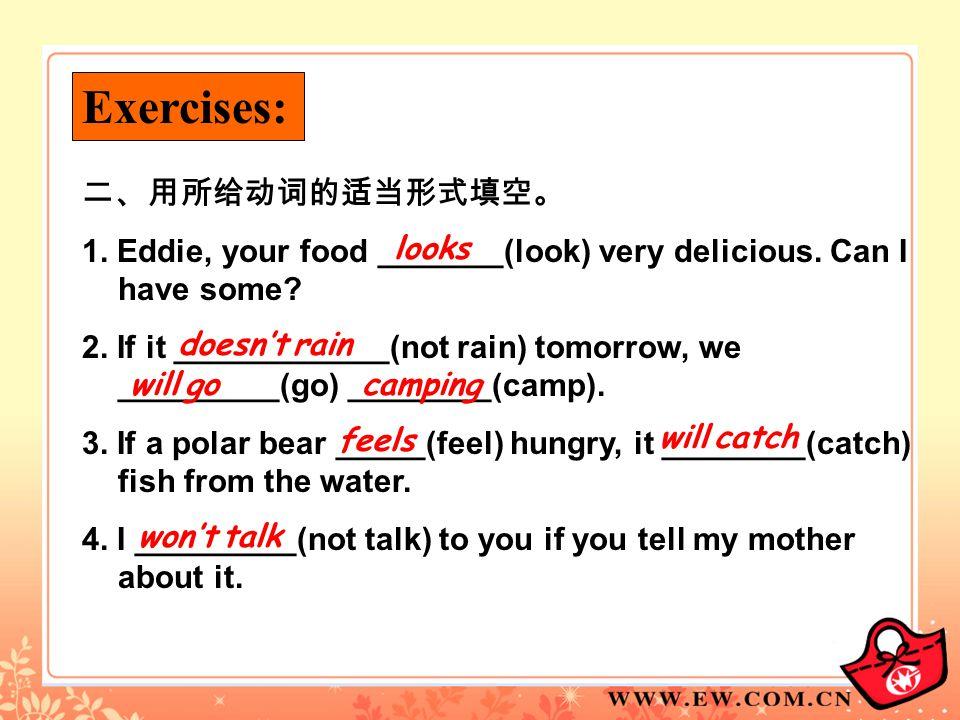 Exercises: 二、用所给动词的适当形式填空。
