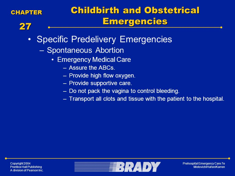 Childbirth and Obstetrical Emergencies