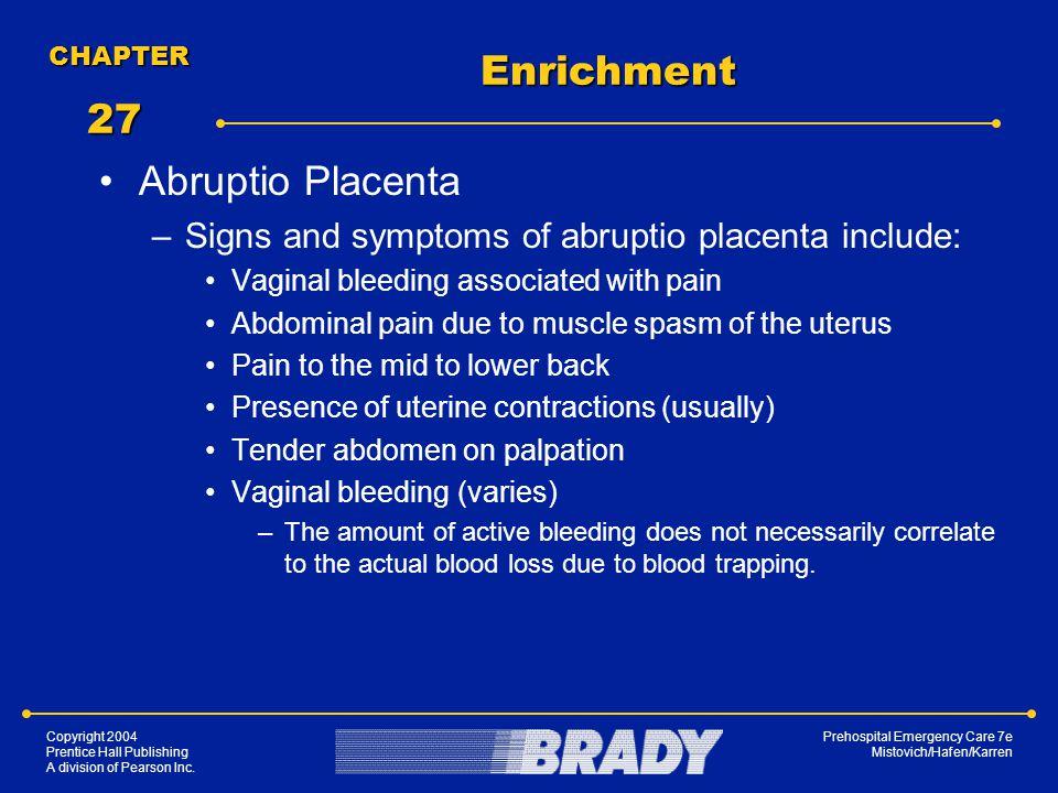 Enrichment 27 Abruptio Placenta