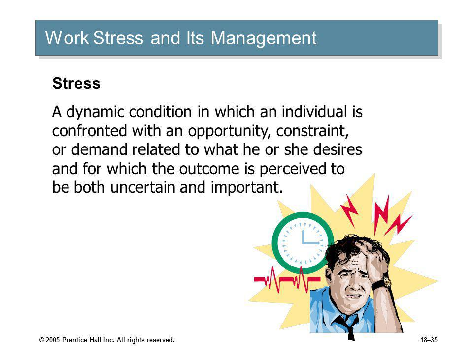 Work Stress and Its Management
