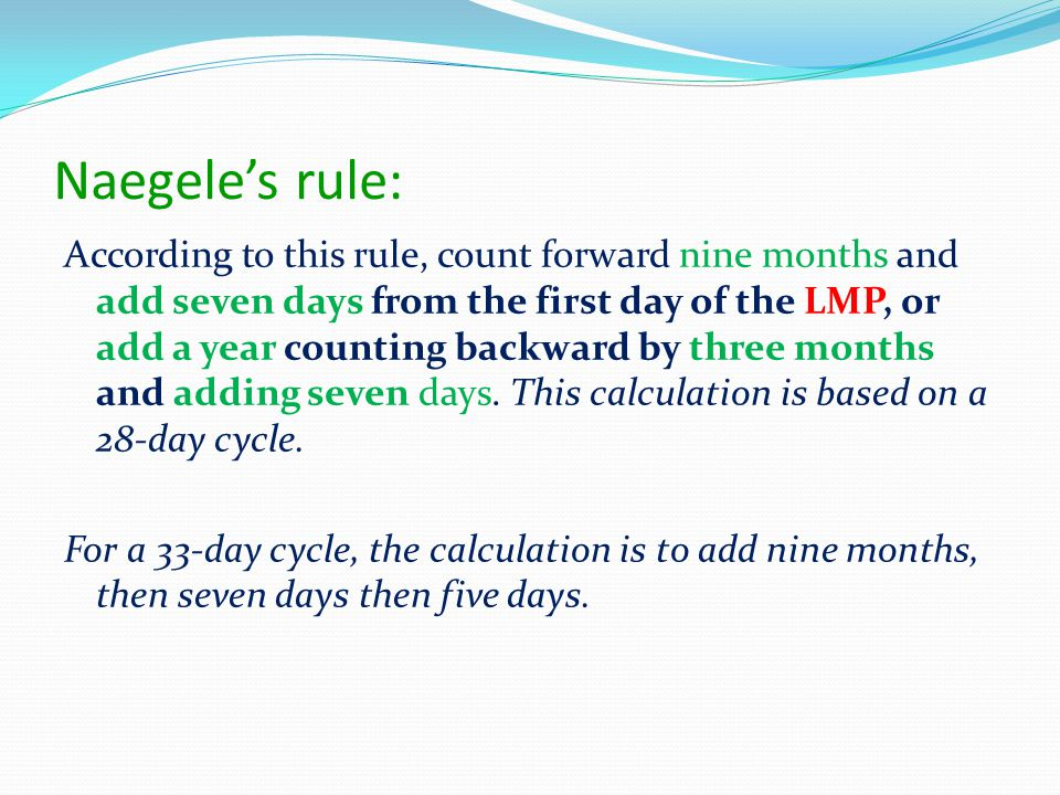 Naegele's rule: