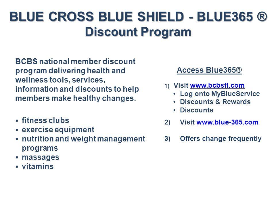 BLUE CROSS BLUE SHIELD - BLUE365 ® Discount Program