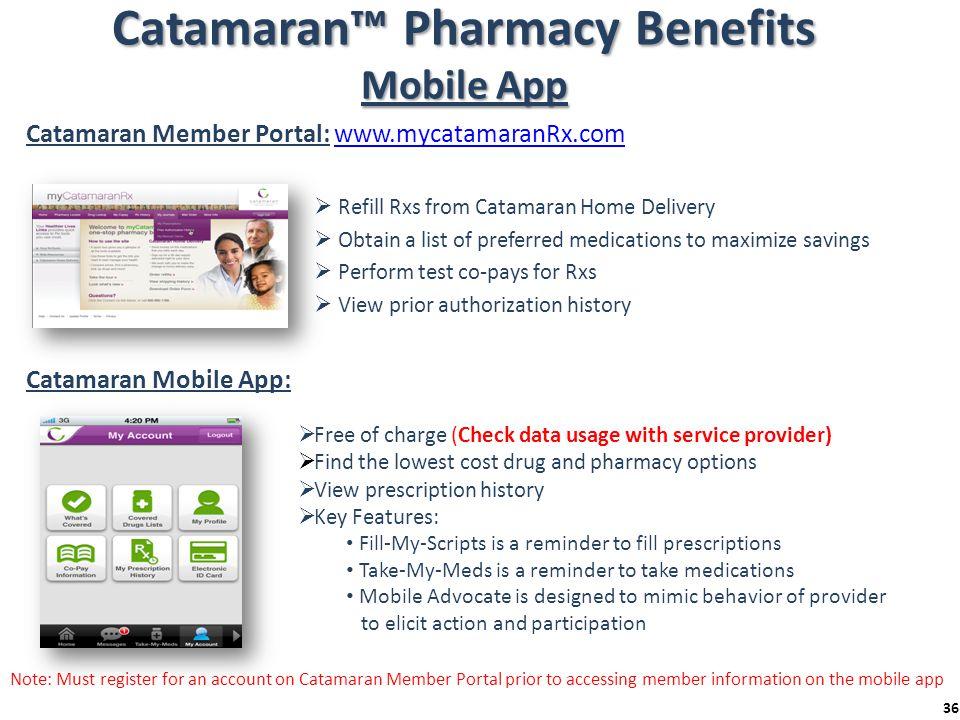 Catamaran™ Pharmacy Benefits Mobile App