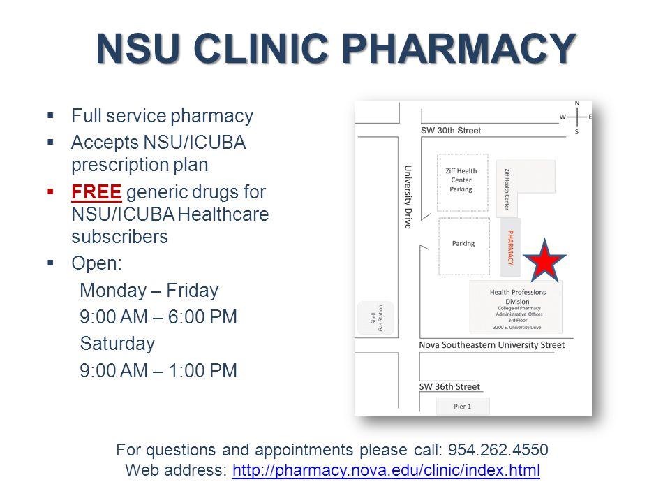NSU CLINIC PHARMACY Full service pharmacy