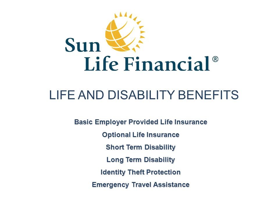 LIFE AND DISABILITY BENEFITS