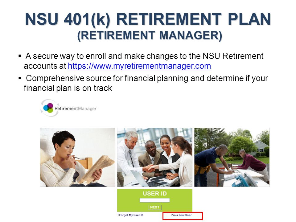NSU 401(k) RETIREMENT PLAN (RETIREMENT MANAGER)