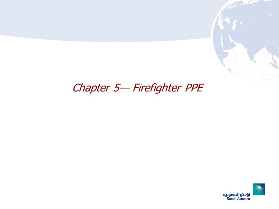 Chapter 5— Firefighter PPE