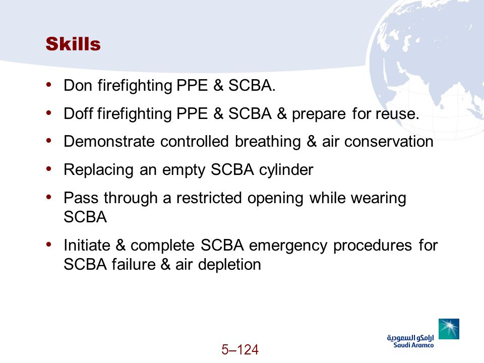 Skills Don firefighting PPE & SCBA.
