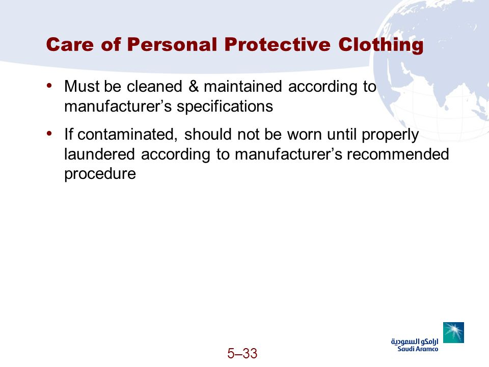 Care of Personal Protective Clothing