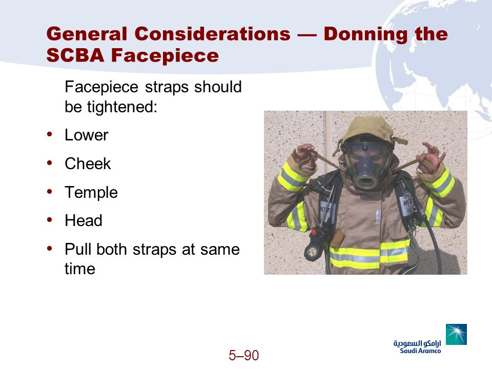General Considerations — Donning the SCBA Facepiece