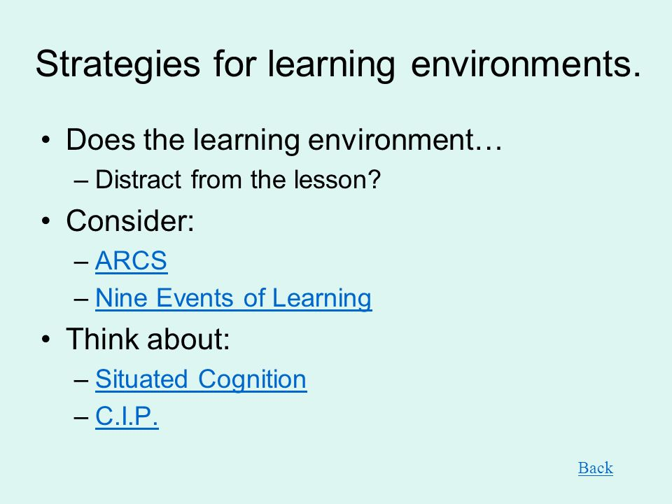 Strategies for learning environments.