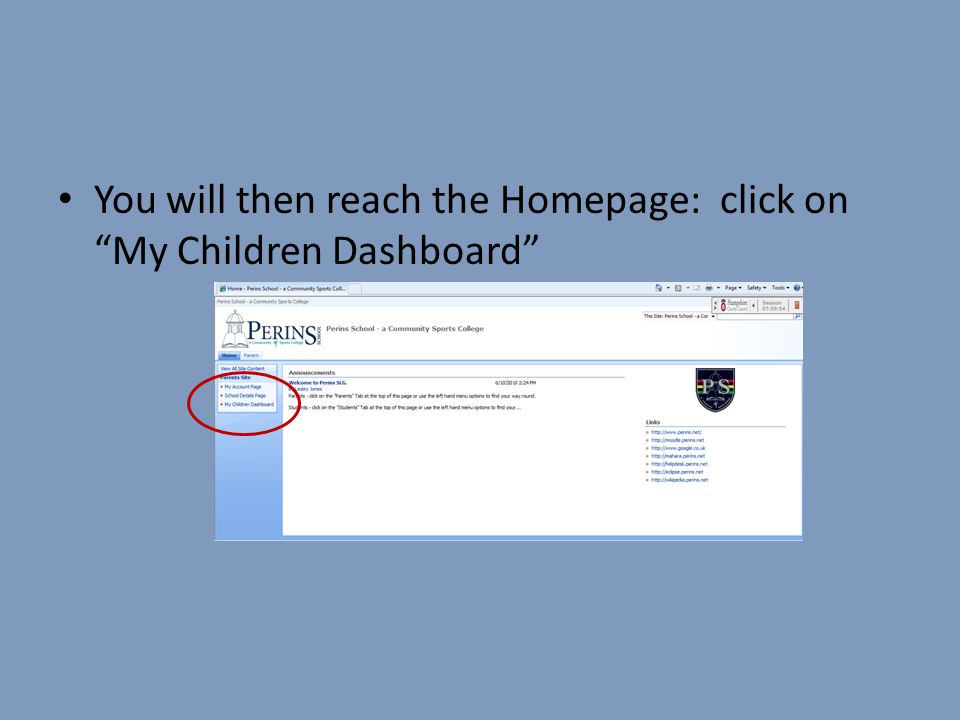 You will then reach the Homepage: click on My Children Dashboard
