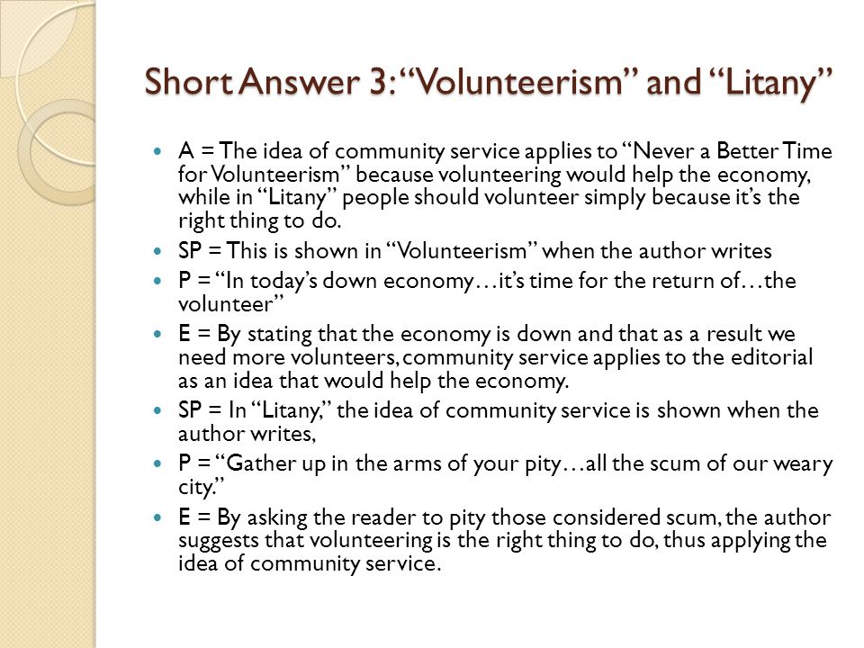 Short Answer 3: Volunteerism and Litany