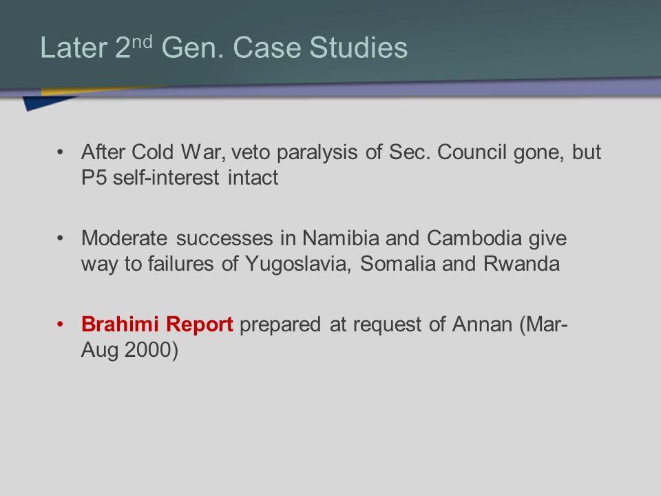 Later 2nd Gen. Case Studies