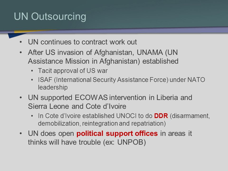 UN Outsourcing UN continues to contract work out