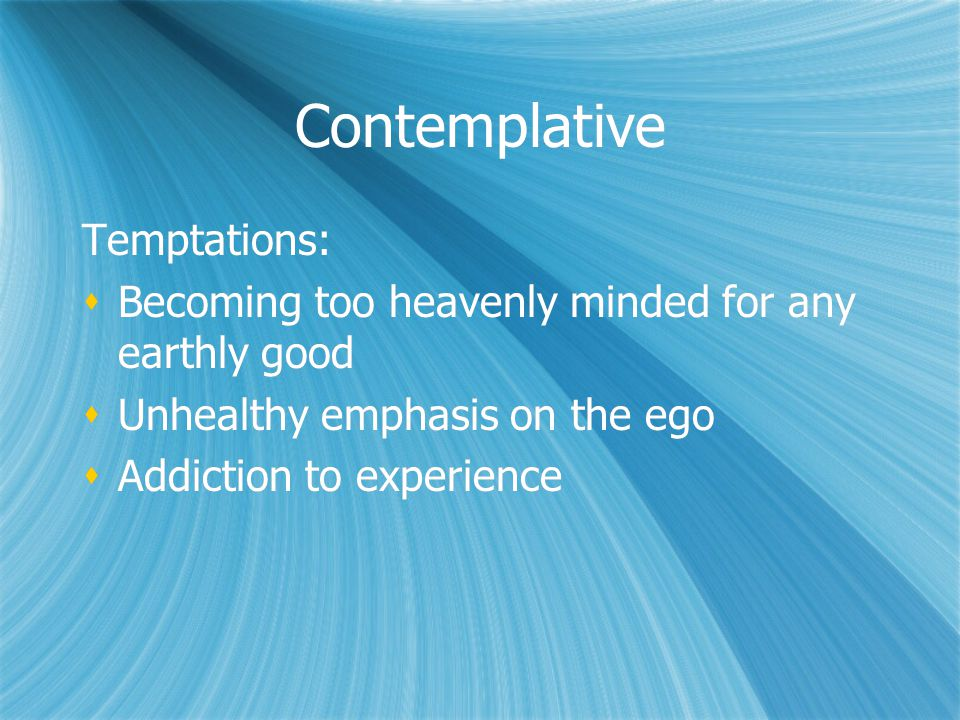 Contemplative Temptations: