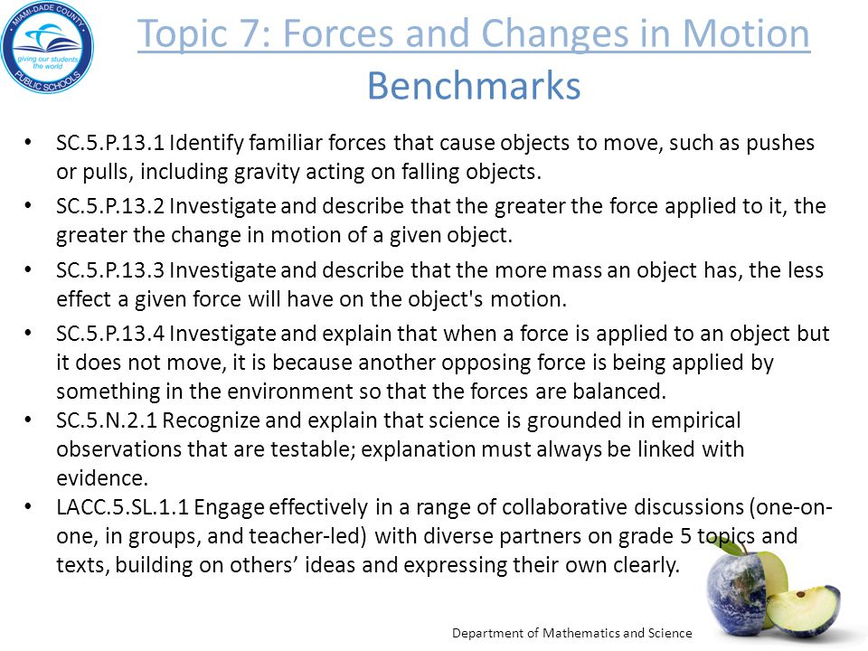 Topic 7: Forces and Changes in Motion Benchmarks