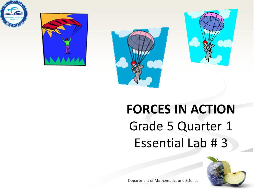 Forces In Action Grade 5 Quarter 1 Essential Lab # 3
