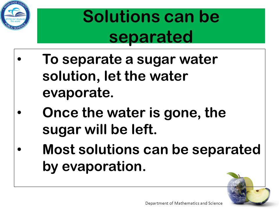 Solutions can be separated