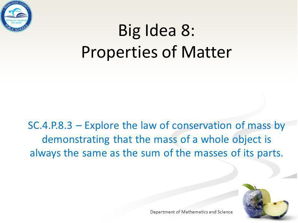 Big Idea 8: Properties of Matter SC. 4. P. 8
