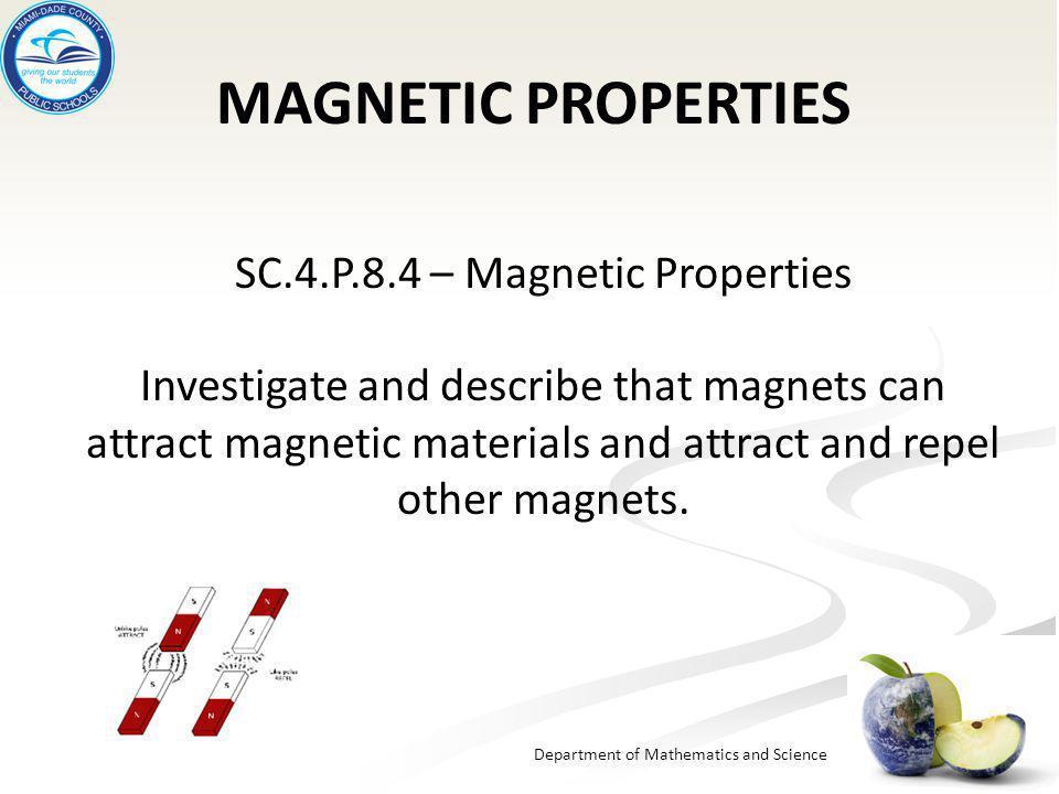 SC.4.P.8.4 – Magnetic Properties