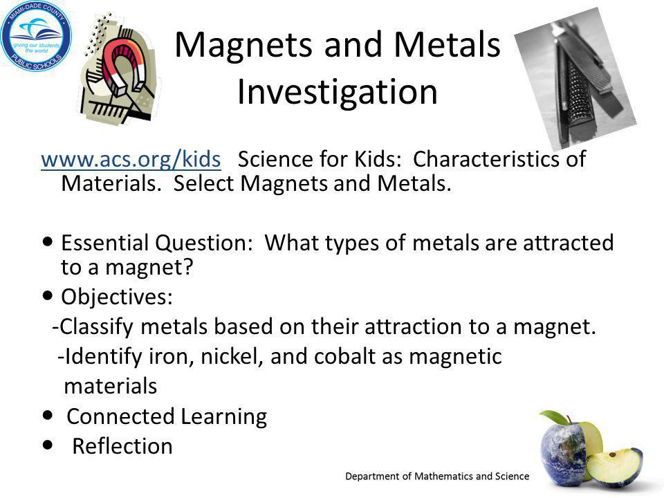 Magnets and Metals Investigation