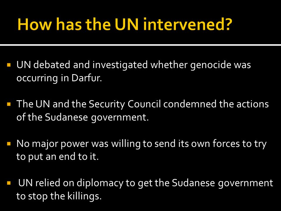 How has the UN intervened