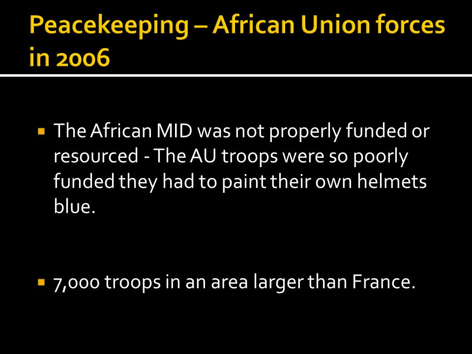Peacekeeping – African Union forces in 2006