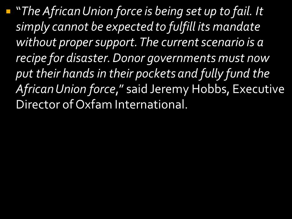 The African Union force is being set up to fail