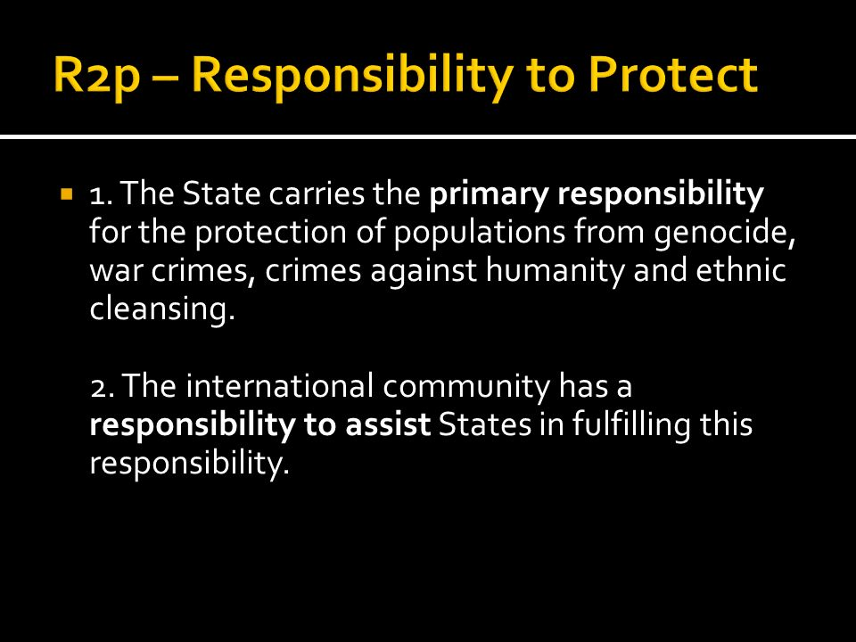 R2p – Responsibility to Protect