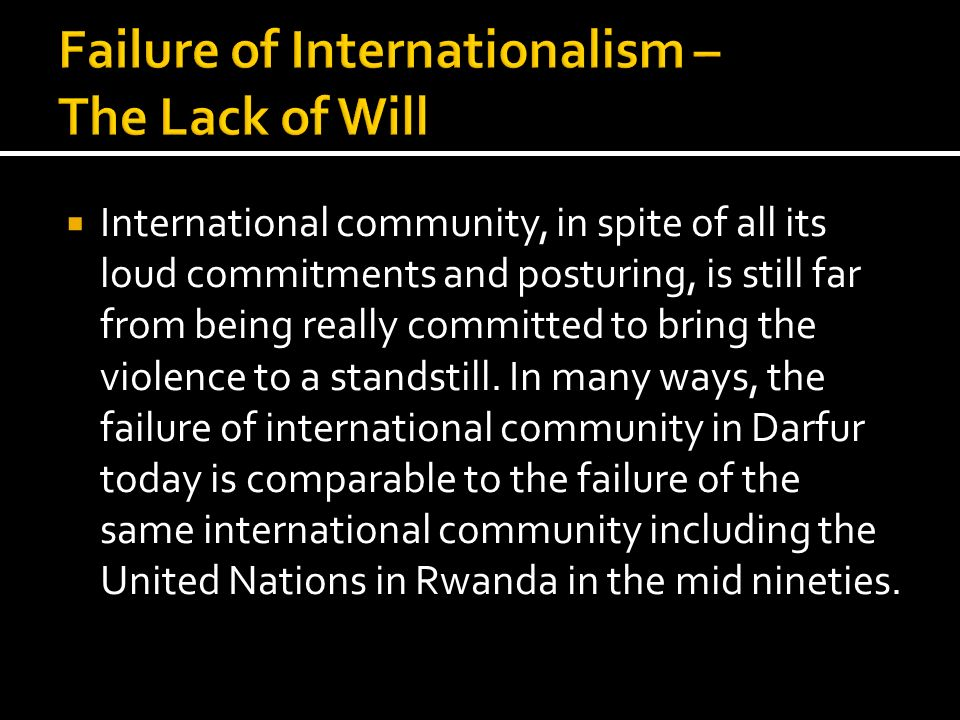 Failure of Internationalism – The Lack of Will